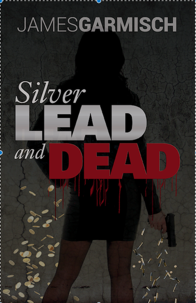 Silver Lead and Dead<br/>