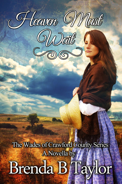 Heaven Must Wait<br/>Wades of Crawford County, Book One
