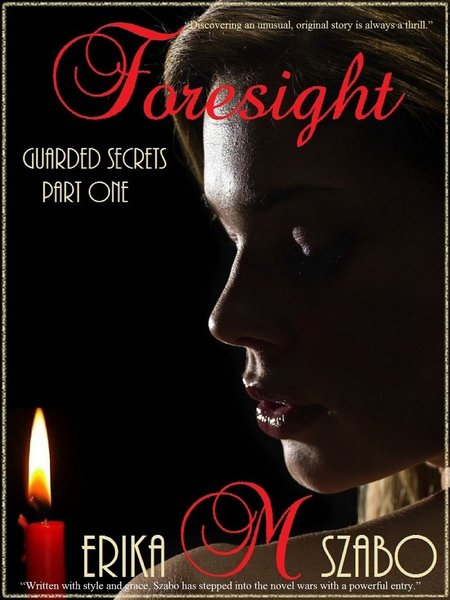 Foresight<br/>Guarded Secrets Series part One