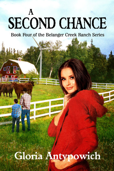 A Second Chance<br/>Book Four of The Belanger Crreek Ranch Series