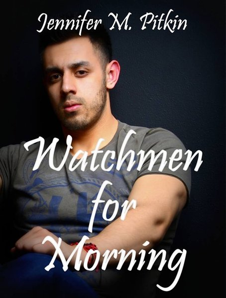 Watchmen For Morning<br/>