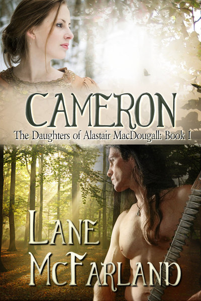 Cameron<br/>The Daughters of Alastair MacDougall ~ Book I