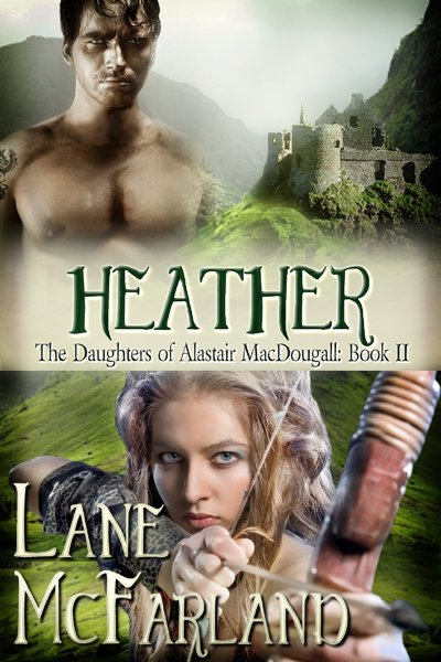 Heather<br/>The Daughters of Alastair MacDougall ~ Book II